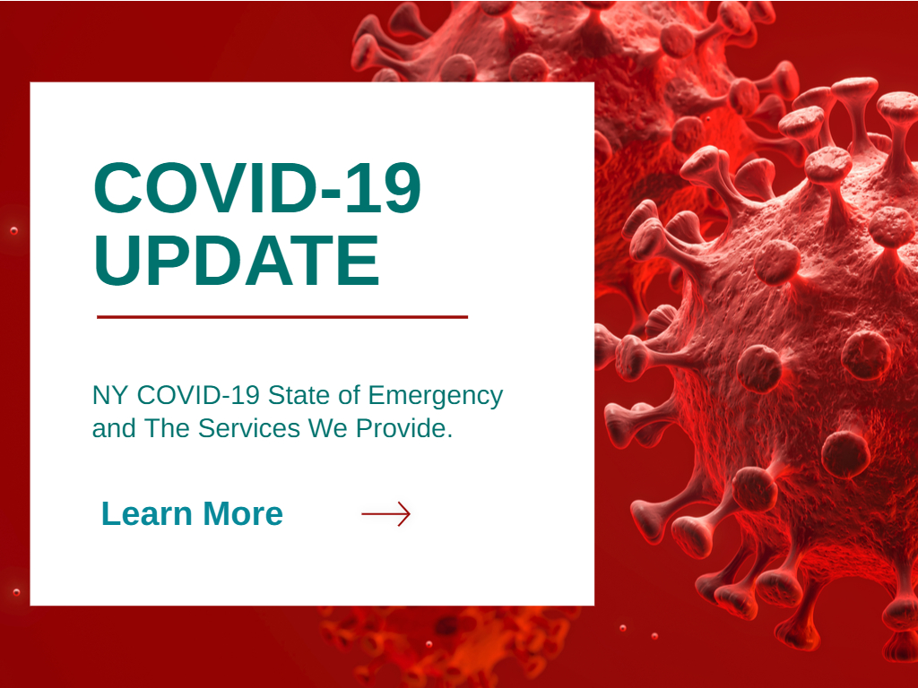 NY COVID-19 State of Emergency and The Services We Provide